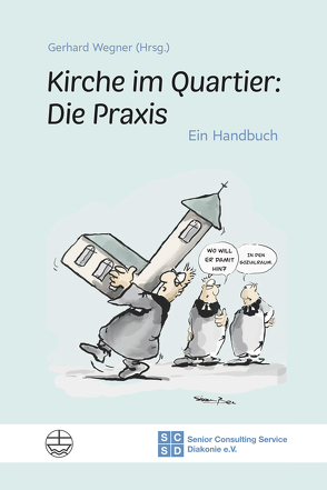 Kirche im Quartier: Die Praxis von Wegner,  Gerhard