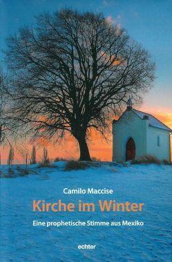 Kirche im Winter von Dobhan OCD,  Ulrich, Maccise,  Camilo, Peeters OCD,  Elisabeth, Sievernich SJ,  Michael