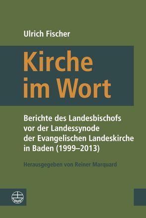 Kirche im Wort von Fischer,  Ulrich, Marquard,  Reiner