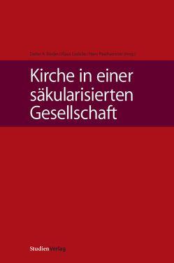 Kirche in einer säkularisierten Gesellschaft von Binder,  Dieter A., Lüdicke,  Klaus, Paarhammer,  Hans