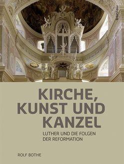 Kirche, Kunst und Kanzel von Bothe,  Rolf