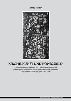 Kirche, Kunst und Königsbild von Kramp,  Mario