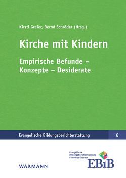 Kirche mit Kindern von Greier,  Kirsti, Schroeder,  Bernd