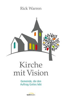 Kirche mit Vision von Warren,  Rick
