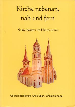 Kirche nebenan, nah und fern von Ballewski,  Gerhard, Egert,  Anke, Kopp,  Christian