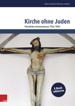 Kirche ohne Juden von Arnhold,  Oliver, Lenhard,  Hartmut