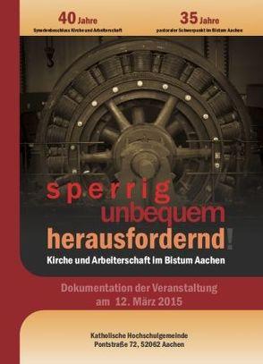 Kirche und Arbeiterschaft – Dokumentation von Bistum Aachen
