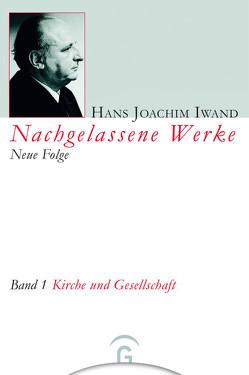 Kirche und Gesellschaft von Börsch,  Ekkehard, Hans-Iwand-Stiftung, Iwand,  Hans Joachim