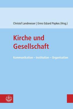 Kirche und Gesellschaft von Landmesser,  Christof, Popkes,  Enno-Edzard
