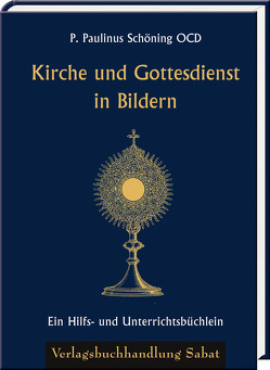 Kirche und Gottesdienst in Bildern von Schöning,  Paulinus