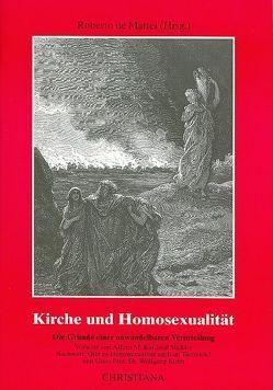 Kirche und Homosexualität von DeMattei,  Robert, Stickler,  Alfons M