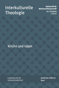 Kirche und Islam von Appl ,  Karl-Friedrich, Kunz,  Ralph, Lienemann-Perrin,  Christine, Neu,  Rainer, Neumann,  Wolfgang, Triebel,  Johannes, Weber,  Christian, Wrogemann,  Henning