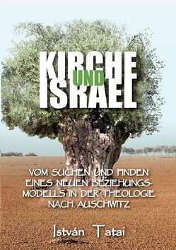 Kirche und Israel von Tatai,  István