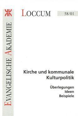 Kirche und kommunale Kulturpolitik von Burmeister,  Hans P