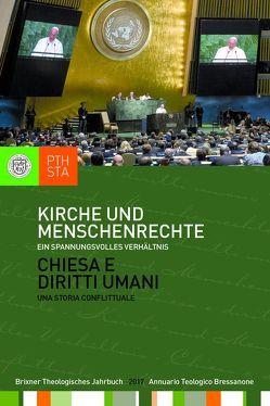 Kirche und Menschenrechte von Ernesti,  Jörg, Lintner,  Martin M., Moling,  Markus