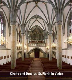 Kirche und Orgel zu St. Florin in Vaduz von Biedermann,  Klaus