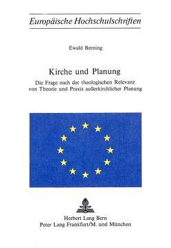 Kirche und Planung von Berning,  Ewald