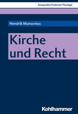 Kirche und Recht von Klie,  Thomas, Munsonius,  Hendrik, Schlag,  Thomas
