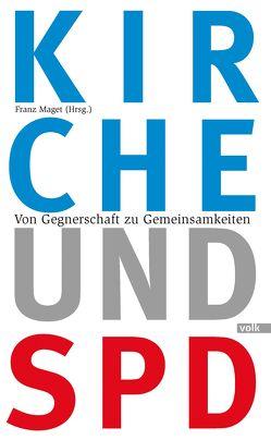 Kirche und SPD von Maget,  Franz