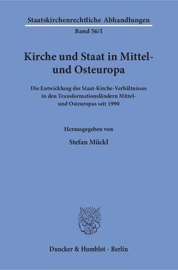 Kirche und Staat in Mittel- und Osteuropa. von Mückl,  Stefan