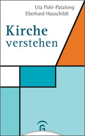 Kirche verstehen von Hauschildt,  Eberhard, Pohl-Patalong,  Uta