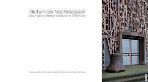 Kirchen der Nachkriegszeit von Grabowsky,  Ingo, Kroos,  Peter, Schmalöer,  Richard