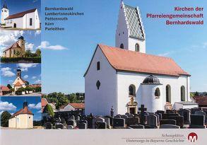 Kirchen der Pfarreiengemeinschaft Bernhardswald von Eberwein,  Walter, Richter,  Gerald