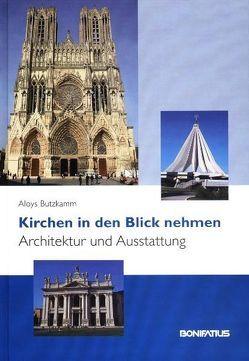 Kirchen in den Blick nehmen von Butzkamm,  Aloys
