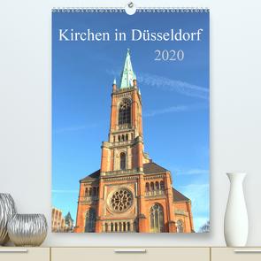 Kirchen in Düsseldorf (Premium, hochwertiger DIN A2 Wandkalender 2020, Kunstdruck in Hochglanz) von pixs:sell