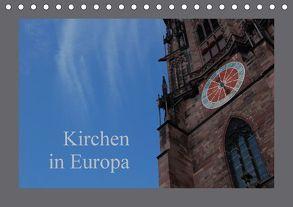 Kirchen in Europa (Tischkalender 2018 DIN A5 quer) von Falk,  Dietmar