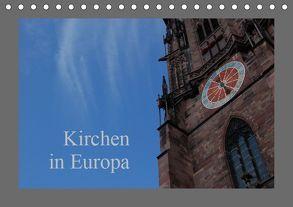 Kirchen in Europa (Tischkalender 2019 DIN A5 quer) von Falk,  Dietmar