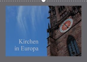 Kirchen in Europa (Wandkalender 2018 DIN A3 quer) von Falk,  Dietmar