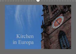 Kirchen in Europa (Wandkalender 2019 DIN A3 quer) von Falk,  Dietmar