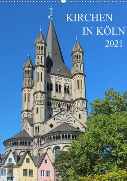 Kirchen in Köln (Wandkalender 2021 DIN A2 hoch) von Stock,  pixs:sell@Adobe
