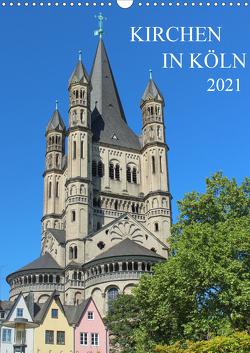 Kirchen in Köln (Wandkalender 2021 DIN A3 hoch) von Stock,  pixs:sell@Adobe