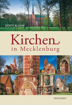 Kirchen in Mecklenburg von Bluhm,  Dörte