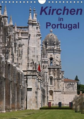 Kirchen in Portugal (Wandkalender 2018 DIN A4 hoch) von 2016 Atlantismedia,  (c)