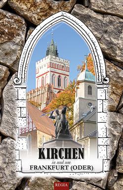 Kirchen in und um Frankfurt (Oder)