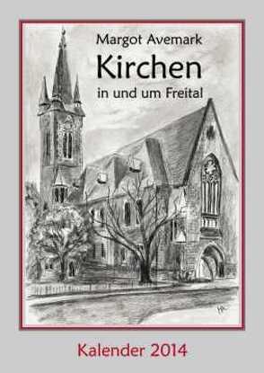 Kirchen in und um Freital von Avemark,  Margot