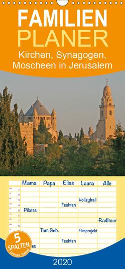 Kirchen, Synagogen, Moscheen in Jerusalem – Familienplaner hoch (Wandkalender 2020 , 21 cm x 45 cm, hoch) von Vorndran,  Hans-Georg