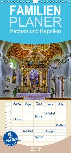 Kirchen und Kapellen – Familienplaner hoch (Wandkalender 2019 , 21 cm x 45 cm, hoch) von Di Chito,  Ursula