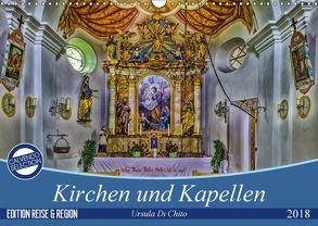 Kirchen und Kapellen (Wandkalender 2018 DIN A3 quer) von Di Chito,  Ursula