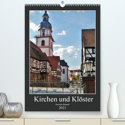 Kirchen und Klöster deutsche Kleinode (Premium, hochwertiger DIN A2 Wandkalender 2021, Kunstdruck in Hochglanz) von Janke,  Andrea