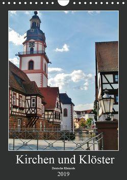 Kirchen und Klöster deutsche Kleinode (Wandkalender 2019 DIN A4 hoch) von Janke,  Andrea