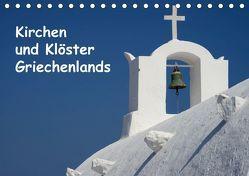 Kirchen und Klöster Griechenlands (Tischkalender 2019 DIN A5 quer) von Westerdorf,  Helmut