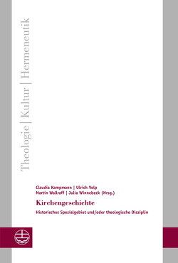 Kirchengeschichte von Kampmann,  Claudia, Volp,  Ulrich, Wallraff,  Martin, Winnebeck,  Julia