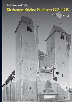 Kirchengeschichte Freibergs von Kandler,  Karl-Hermann