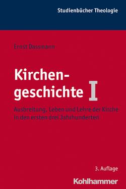 Kirchengeschichte I von Dassmann,  Ernst
