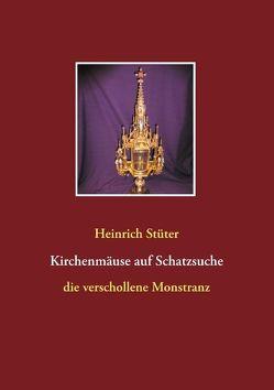 Kirchenmäuse auf Schatzsuche von Stüter,  Heinrich