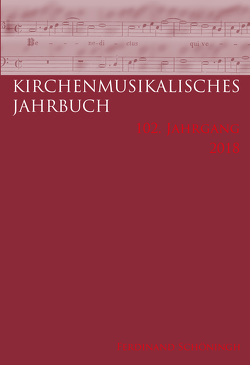 Kirchenmusikalisches Jahrbuch – 102. Jahrgang 2018 von Konrad,  Ulrich